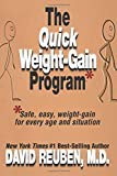 The Quick Weight-Gain Program: Safe, easy, weight gain for every age and situation