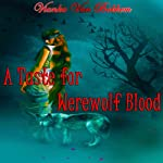 A Taste for Werewolf Blood | Vianka Van Bokkem