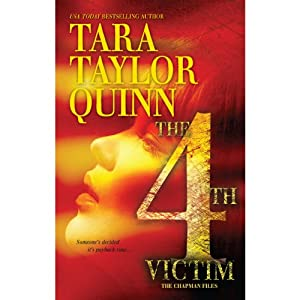 The Fourth Victim | [Tara Taylor Quinn]