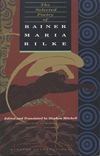 The Selected Poetry of Rainer Maria Rilke: Bilingual Edition (English and German Edition), Rilke, Rainer Maria