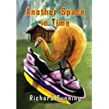 Another Space in Timeby Richard Bunning