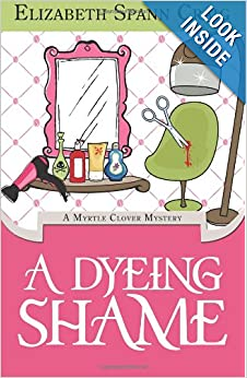 A Dyeing Shame (Myrtle Clover Mystery) - Elizabeth Spann Craig