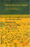 Le monde selon Monsanto : De la dioxine aux OGM, une multinationale qui vous veut du bien