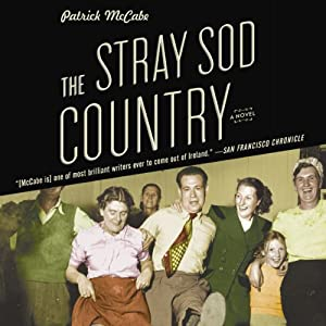 The Stray Sod Country | [Patrick McCabe]