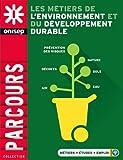 """Afficher """"Les métiers de l'environnement et du développement durable"""""""