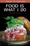 img - for Food Is What I Do book / textbook / text book