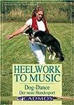 Heelwork to Music: Dog-dancing - Der...