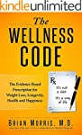 The Wellness Code: The Evidence-Based...
