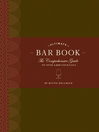 The Ultimate Bar Book: The Comprehensive Guide to Over 1,000 Cocktails (Drink Mixing compare prices)