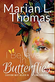 Book Cover: I Believe In Butterflies