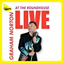Live at the Roundhouse  by Graham Norton