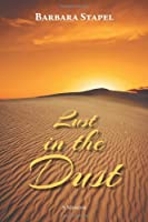 Lust in the Dust, A Memoir