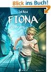 Fiona: Der Beginn