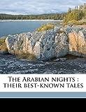 The Arabian nights: their best-known tales (114558988X) by Wiggin, Kate Douglas Smith