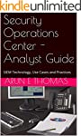 Security Operations Center - Analyst...