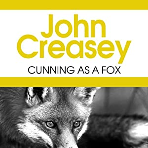 Cunning as a Fox: Emmanuel Cellini Series, Book 1 | [John Creasey]