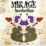 Borderline by Mirage