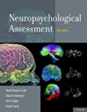 Neuropsychological Assessment by Lezak, Muriel Deutsch, Howieson, Diane B., Bigler, Erin D., 5th (fifth) Edition [Hardcover(2012)]
