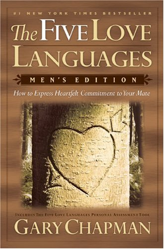 Five Love Languages New  How to Express Heartfelt Commitment to Your Mate, Gary D. Chapman