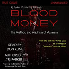 Blood Money: The Method and Madness of Assassins Audiobook by RJ Parker Narrated by Don Kline