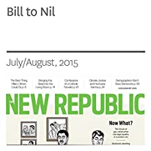 Bill to Nil (       UNABRIDGED) by Rebecca Traister Narrated by Derek Shetterly