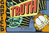 Garfield: The Truth about Cats (0785791027) by Davis, Jim