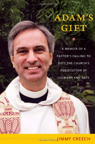 Adam s Gift: A Memoir of a Pastor's Calling to Defy the...