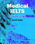 Medical Ielts: A Workbook for Interna...