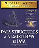 Data Structures & Algorithms in Java with CDROM (Mitchell Waite Signature) (1571690956) by Lafore, Robert