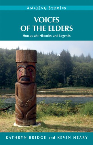 voices-of-the-elders-huu-ay-aht-histories-and-legends-amazing-stories