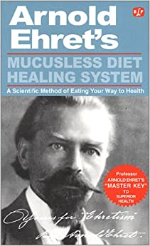 Lesson #5 - The Mucusless Diet