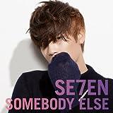 SOMEBODY ELSE(DVD付A)