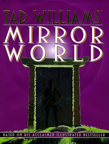 Mirror World: An Illustrated Novel