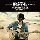 Superficial Animal (Special Edition)