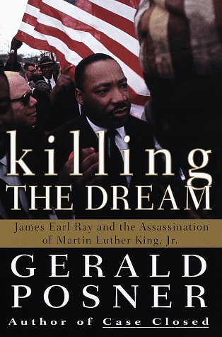 Image for Killing the Dream : James Earl Ray and the Assassination of Martin Luther King, Jr.