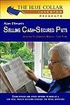 Alan Ellman's Selling Cash-Secured Pu...