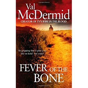The Fever of the Bone