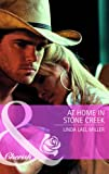 At Home in Stone Creek (Mills & Boon Cherish) (0263888339) by Miller, Linda Lael