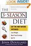 The 3-Season Diet: Eat the Way Nature...