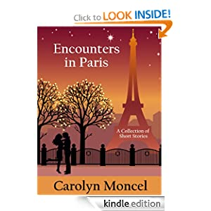 Pandora's Box Revisited (ONLY) (Encounters in Paris - A Collection of Short Stories) Carolyn Moncel, Priscilla Lalisse-Jespersen, Oksana Tsepurnaja /iStockphoto.com and Art.Y /iStockphoto.com
