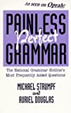 Painless Perfect Grammar: The National Grammar Hotlines Most Frequently Asked Questions