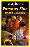 Enid Blyton Five on a Secret Trail (The Famous Five Series III)