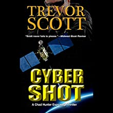 Cyber Shot (       UNABRIDGED) by Trevor Scott Narrated by Chris Sorensen