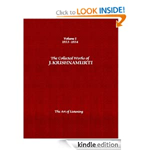 The Collected Works of J. Krishnamurti: 1933-1934: Volume 1: The Art of Listening