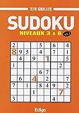 Sudoku 270 grilles : Niveaux 3 à 6 Volume 4