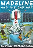 Madeline and the Bad Hat (Picture Books)