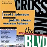 Crossing the Blvd: Strangers, Neighbors, Aliens in a New America [AUDIO CD]
