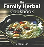 Family Herbal Cookbook (9812327088) by Cecilia Tan