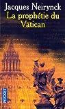 Un pape suisse, tome 3 : La prophétie du Vatican par Neirynck