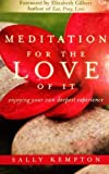 Mediation for the Love of It